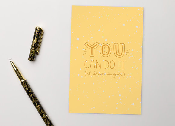 You Can Do It (I Believe in You) Postcard