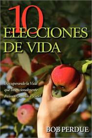 Diez Elecciones de Vida (Ten Life Choices in Spani