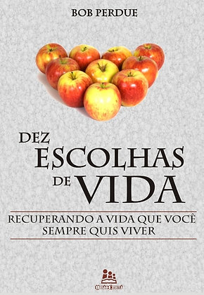 Dez Escholas de Vida (Ten Life Choices in Portugue