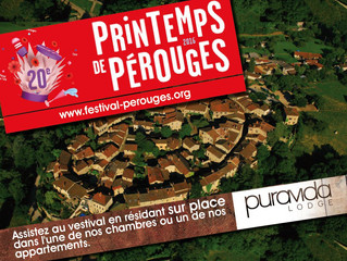 Le Printemps de PÉROUGES 2016 avec PURAVIDA Lodge