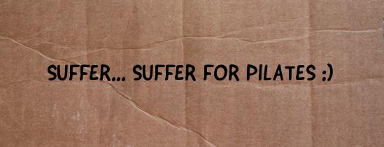 pilates suffer