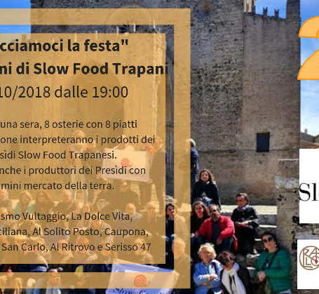 Facciamoci la festa - I vent'anni di Slow Food Trapani
