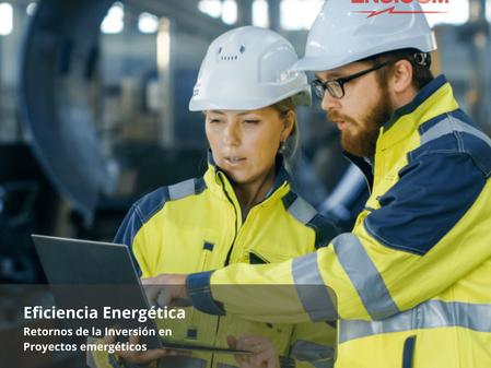 Retornos de la inversión en proyectos que integran eficiencia energética