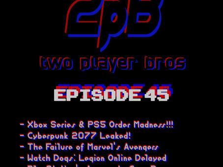 Ep 45 - Next Gen Madness
