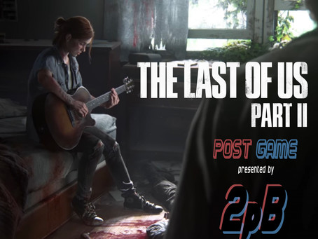 Ep 26 - The Last of Us: Part II