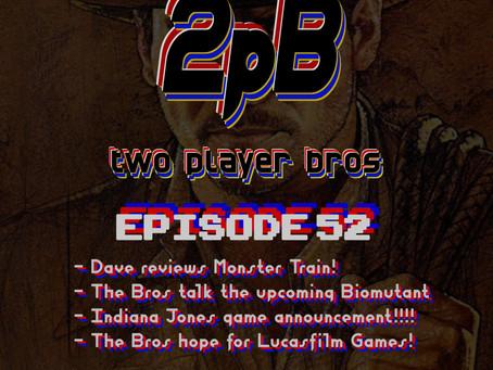 Ep 52 - Lucasfilm Games Excitement