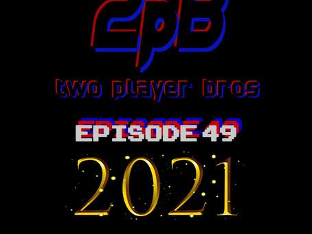 Ep 49 - 2021 Predictions