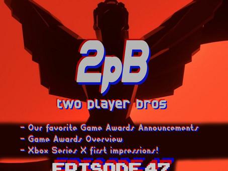 Ep 47 - 2020 Game Award Impressions