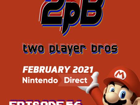 Ep 56 - Nintendo Direct 2021