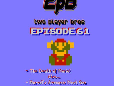 Ep 61 - The Death of Mario