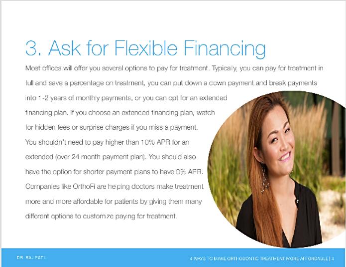 Flexible payment for braces