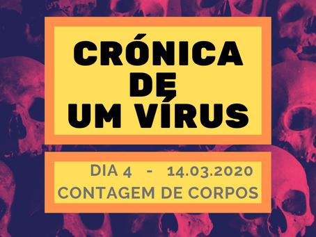 Crónicas de um vírus - Dia 4 / 14.03.2020: Contagem de corpos