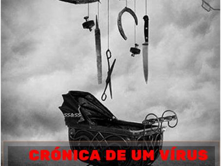 Crónica de um vírus: Dia 13 - Reinar no inferno