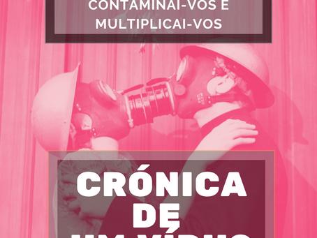 Crónicas de um vírus - Dia 5 / 15.03.2020: Contaminai-vos e multiplicai-vos