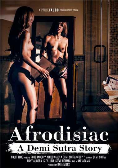Afrodisiac A Demi Sutra Story