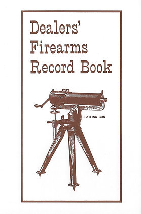 Dealer's Firearms Record Book