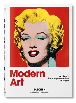 Modern Art - A History from Impressionism to Today Taschen