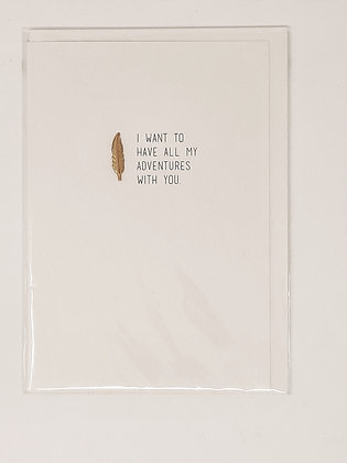 'Have my Adventures with you' Card from Orea