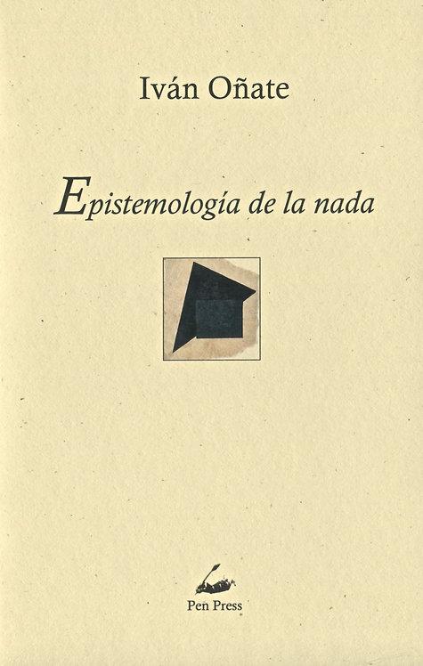 Epistemología de la nada, de Iván Oñate