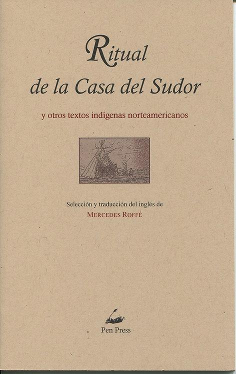 Ritual de la casa del sudor y otros textos indígen