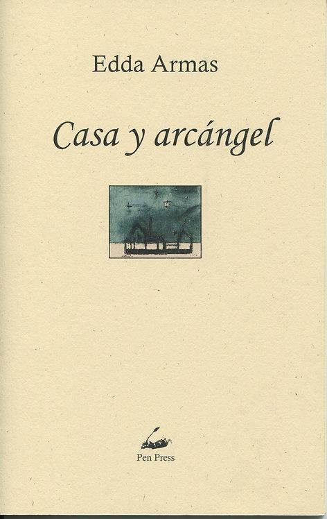 Casa y arcángel, de Edda Armas