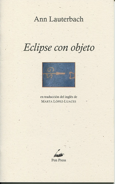 Eclipse con objeto, Ann Lauterbach