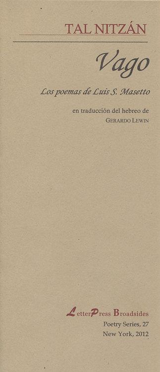 Vago, Los poemas de Luis S. Masetto, de Tal Nitzán
