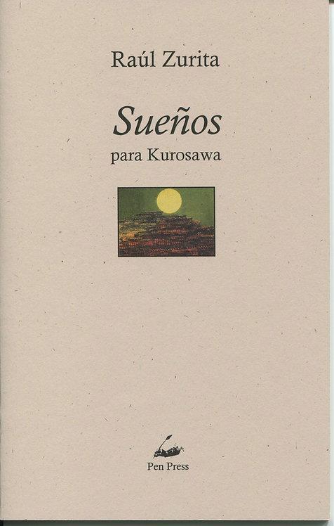Sueños para Kurosawa, de Raúl Zurita
