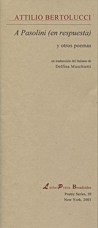 A Pasolini (en respuesta), de Attilio Bertolucci