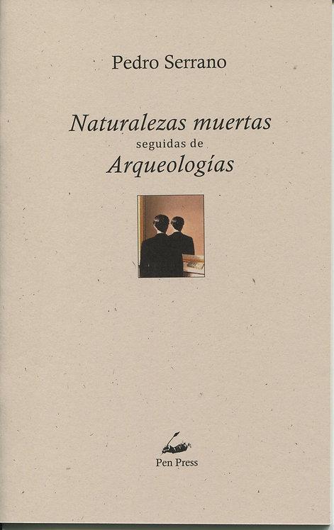 Naturalezas muertas..., de Pedro Serrano