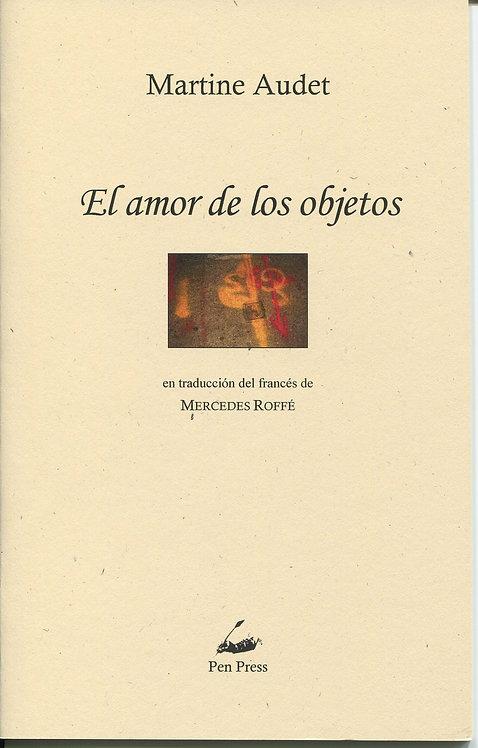 El amor de los objetos, de Martine Audet