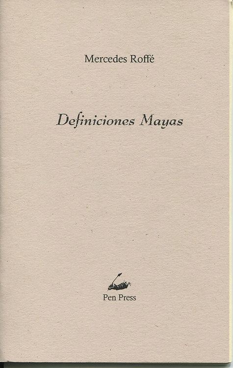 Definiciones mayas,     de Mercedes Roffé