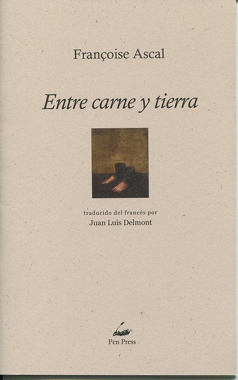 Entre carne y tierra, de Francoise Ascal