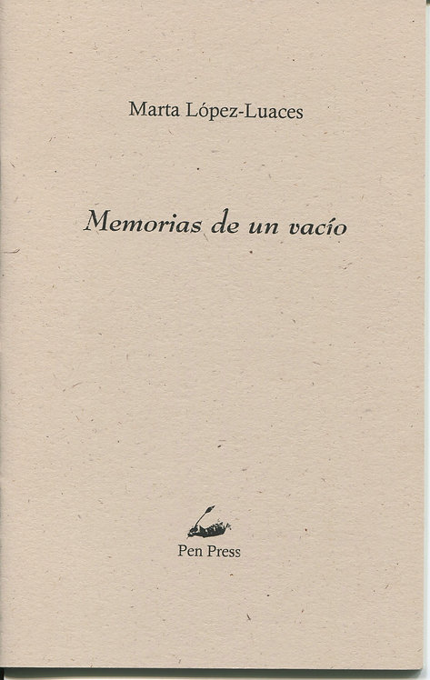Memorias de un vacío, de Marta López-Luaces