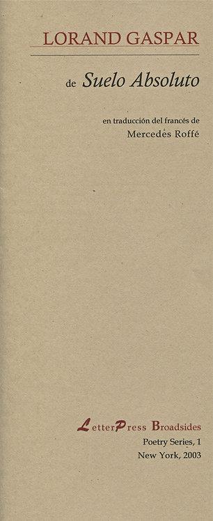 Suelo absoluto (selección, de Lorand Gaspar