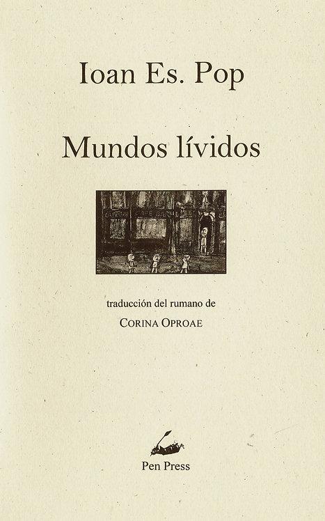 Mundos lívidos, de Ioan Es. Pop