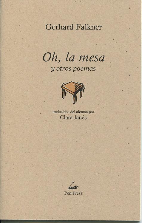 Oh, la mesa, de Gerhard Falkner