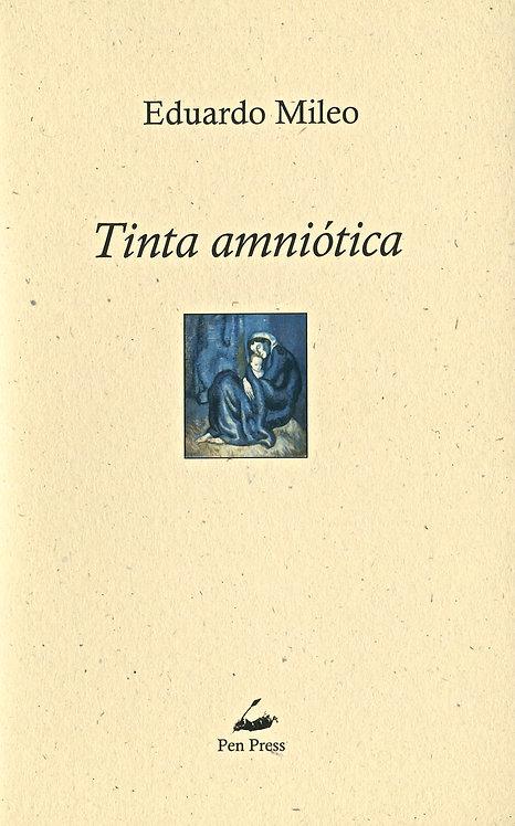 Tinta amniótica, de Eduardo Mileo