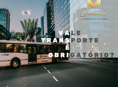 Vale Transporte é Obrigatório?
