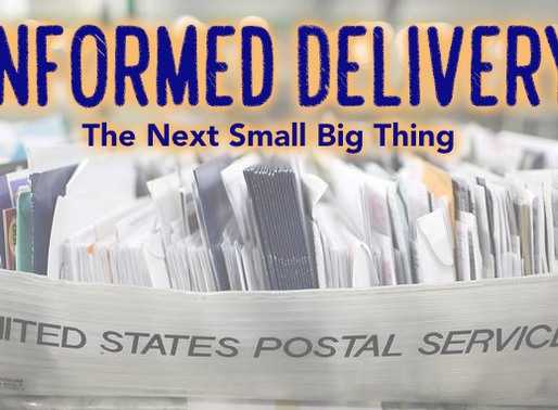 Informed Delivery: The Next Small Big thing