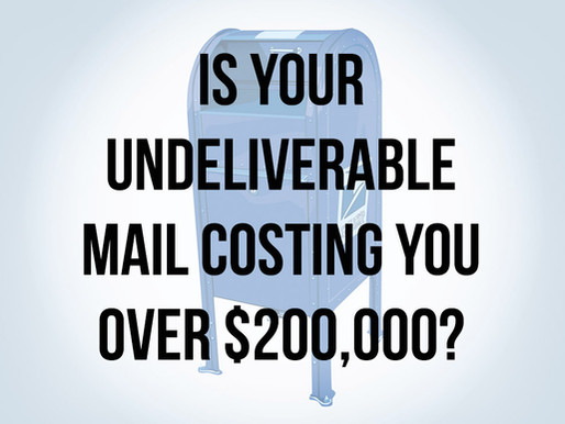 Is Your Undeliverable Mail Costing You Over $200,000?