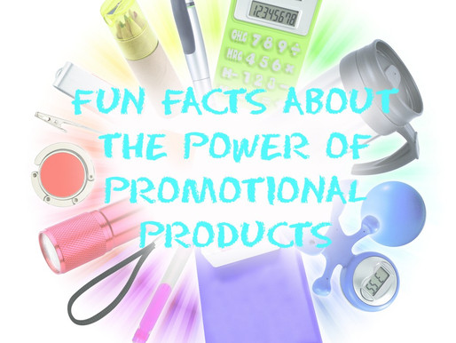 Fun Facts About the Power of Promotional Products