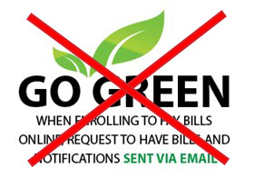 "Companies removing ""go green – go paperless"" messaging"