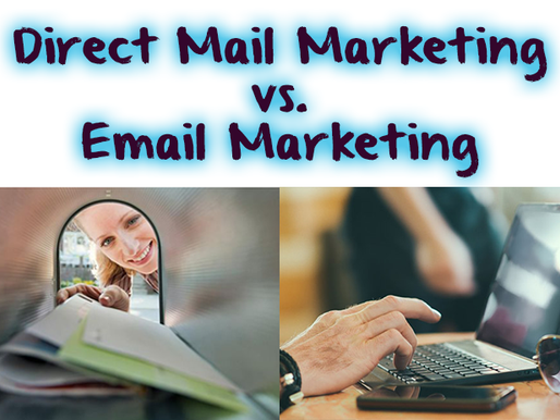 Direct Mail Marketing vs. Email Marketing