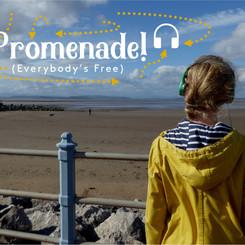 Promenade! (Everybody's Free)