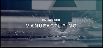 Enhanced Manufacturing.png