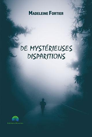De mystérieuses disparitions