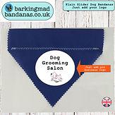 Dog Groomers, Plain Dog Bandanas, Dog Sliders, All Colours, Advertising, Promoting, Charity Dog Walks
