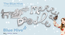 Merry Doodle campaign / Agency : Bluehive
