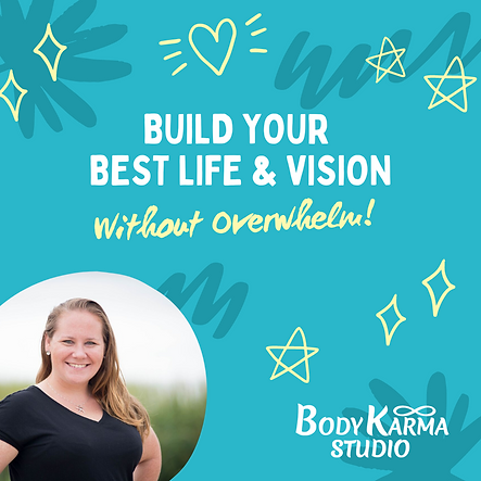 Copy of Build Your Life & Vision (1).png